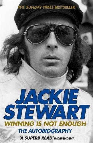 Winning Is Not Enough por Sir Jackie Stewart