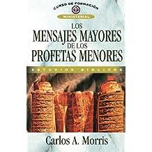 Los Mensajes Mayores De Los Profetas Menores - F