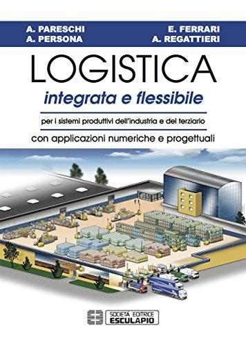 logistica-integrata-e-flessibile-per-i-sistemi-produttivi-dellindustria-e-del-terziario-con-applicaz