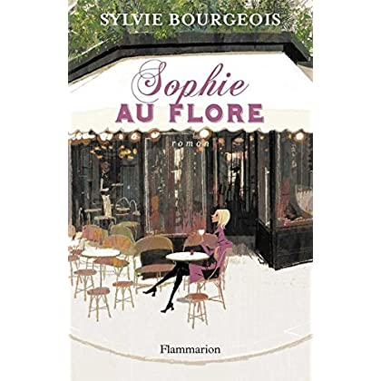 Sophie au Flore (FICTION FRANCAI)