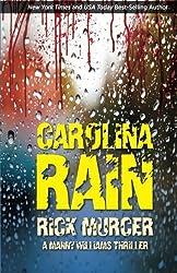 Carolina Rain (The Fifth Manny Willilams Thriller) by Rick Murcer (2013-02-17)