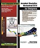 Autodesk Simulation Mechanical 2014 for Designers (English Edition)