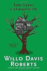 Baby-Sitting Is a Dangerous Job (Willo Davis Roberts Mysteries)