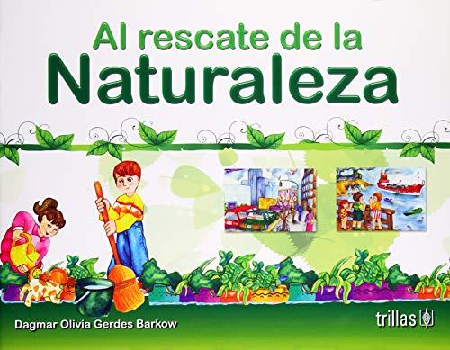 Al rescate de la naturaleza/Saving the nature por Dagmar Olivia Gerdes