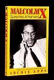 Malcolm X - Speeches at Harvard