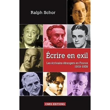 Ecrire en exil. Les écrivains étrangers en France 1919-1939 (HISTOIRE)