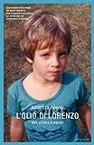 Image de L'olio di Lorenzo: Una storia d'amore (Ingrandimenti) (
