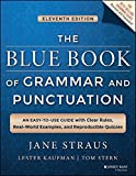 The Blue Book of Grammar and Punctuation: An Easy–to–Use Guide with Clear Rules, Real–World Examples, and Reproducible Quizzes