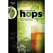 [FOR THE LOVE OF HOPS (Brewing Elements)] [By: HIERONYMUS, STAN] [December, 2012]
