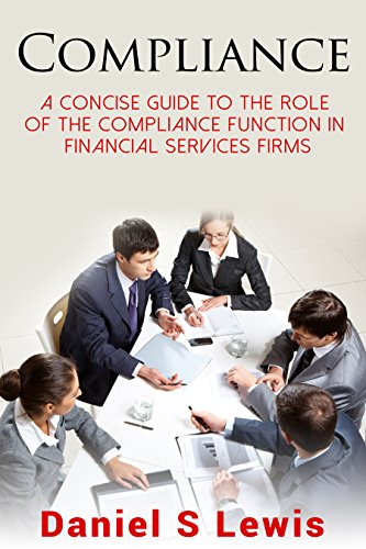 compliance-a-concise-guide-to-the-role-of-the-compliance-function-in-financial-services-firms