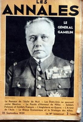 ANNALES (LES) du 25-09-1939 LE GENERAL GAMELIN - LE PENSEUR DE L'ASILE DE NUIT - LES ETATS-UNIS NE PEUVENT RESTER NEUTRES - LA PAROLE D'HONNEUR DE HITLER - SOLDATS POLONAIS ET SOLDATS FRANCAIS - L'ANGLETERRE EN GUERRE - L'AVENIR DE L'ASIE - LE BLOCUS ECONOMIQUE ET LA STRATEGIE DES ALLIE