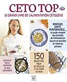 Read details Céto top - Le grand livre de l'alimentation cétogène