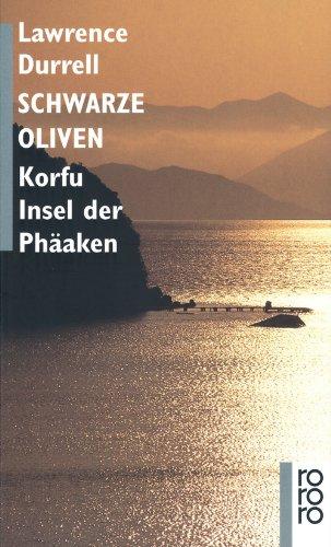 Buchseite und Rezensionen zu 'Schwarze Oliven: Korfu: Insel der Phäaken' von Lawrence Durrell