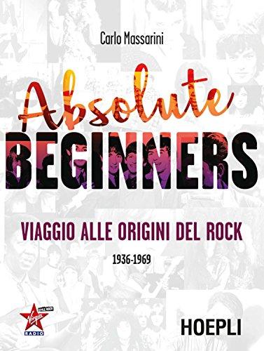 absolute-beginners-viaggio-alle-origini-del-rock-1936-1969