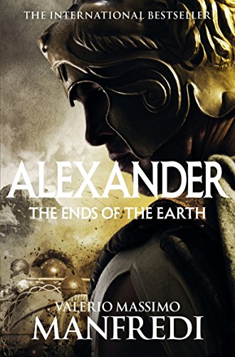 The Ends of the Earth (Alexander) por Valerio Massimo Manfredi
