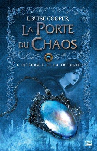 La Porte du chaos - L'Intégrale