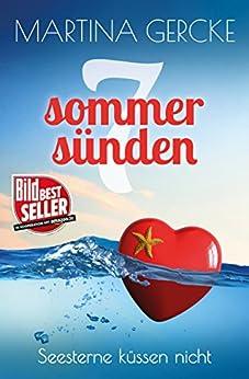 Seesterne küssen nicht: Liebesroman (Sieben Sommersünden) von [Gercke, Martina]