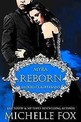 Reborn: A Vampire Blood Courtesans Romance: Blood Courtesans (English Edition)