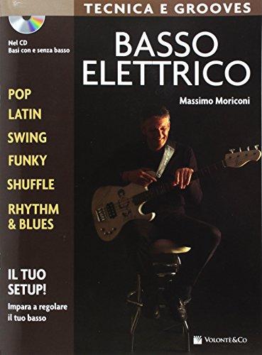 Basso elettrico. Tecnica e grooves. Con CD Audio