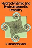 Hydrodynamic and Hydromagnetic Stability (International Series of Monographs on Physics) Dover Edition by Chandrasekhar, S., Physics published by Dover Publications (1981)
