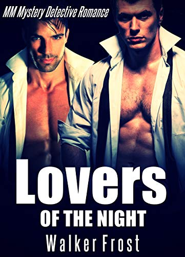 Lovers Of The Night: MM Mystery Detective Romance (English Edition) -