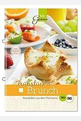 Frühstück & Brunch: Rezeptideen aus dem Thermomix Broschüre