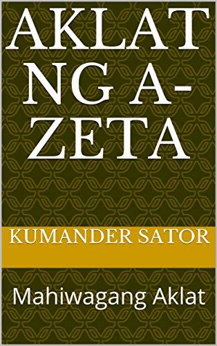 AKLAT NG A-ZETA: Mahiwagang Aklat (English Edition) eBook