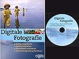 Digitale Fotografie. Richtig fotografieren. Optimal bearbeiten. Übersichtlich archivieren. Abwechslungsreich präsentieren.