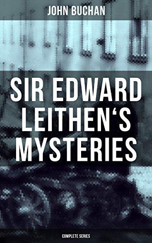 sir-edward-leithens-mysteries-complete-series-the-power-house-john-macnab-the-dancing-floor-the-gap-