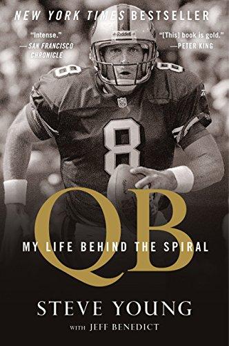 QB: My Life Behind the Spiral (English Edition)