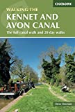 The Kennet and Avon Canal: The full canal walk and 20 day walks (British Walking Guides)