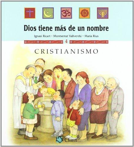 Cristianismo (Dios tiene más de un nombre) por Montserrat Vallverdú