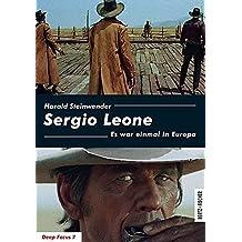 Sergio Leone: Es war einmal in Europa (Deep Focus)