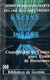 Contabilidad de costes para la toma de decisiones (Biblioteca de gestión)