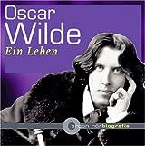 Oscar Wilde. Ein Leben. CD