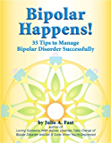 Bipolar Happens! 35 Tips and Tricks to Manage Bipolar Disorder
