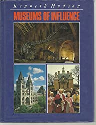 Museums of Influence : The Pioneers of the Last 200 Years
