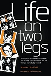 Life on Two Legs: Set The Record Straight by Norman J Sheffield (2013-07-02)
