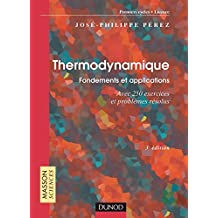 Thermodynamique : Fondements et applications - Exercices et problèmes résolus