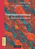 Thermodynamique : Fondements et applications - Exercices et...