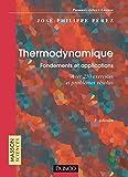 Thermodynamique - Fondements et applications - Exercices et problèmes résolus