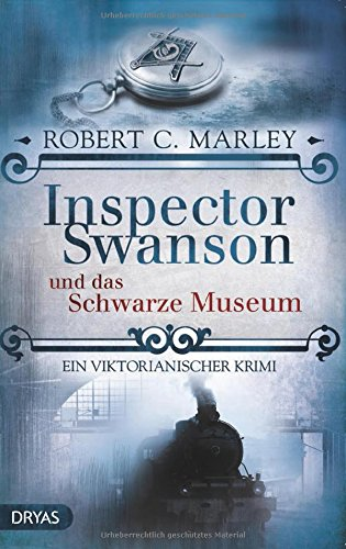 Marley, Robert C.: Inspector Swanson und das Schwarze Museum