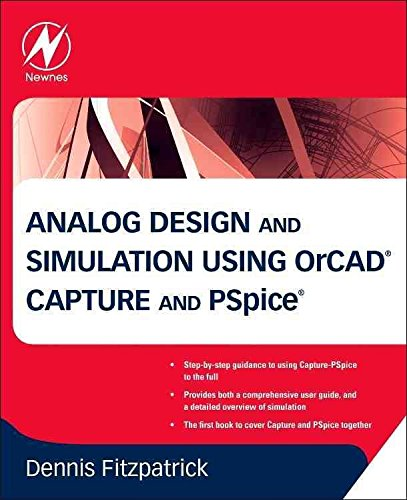 analog-design-and-simulation-using-orcad-capture-and-pspice-by-dennis-fitzpatrick-published-november-2011