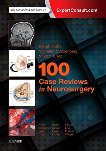 100 Case Reviews in Neurosurgery