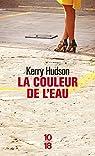 La couleur de l'eau par Kerry Hudson
