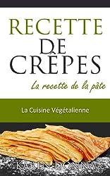 La Cuisine Végétalienne. Les Crêpes.
