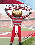 The Autobiography of Brutus Buckeye: As Told to His Parents Sally Lanyon and Ray Bourhis by Ray Bourhis (2015-09-30)