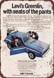 BDTS 1972 Levis AMC Gremlin Vintage Look Reproduction Metal Tin Sign 12X18 Inches