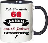 Mister Merchandise Becher Tasse Ich Bin Nicht 60 Ich Bin … mit Jahren Erfahrung Kaffee Kaffeetasse liebevoll Bedruckt Jahre Geburtstag Alter jünger fühlen Weiß-Blau