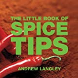 The Little Book of Spice Tips (Little Books of Tips)